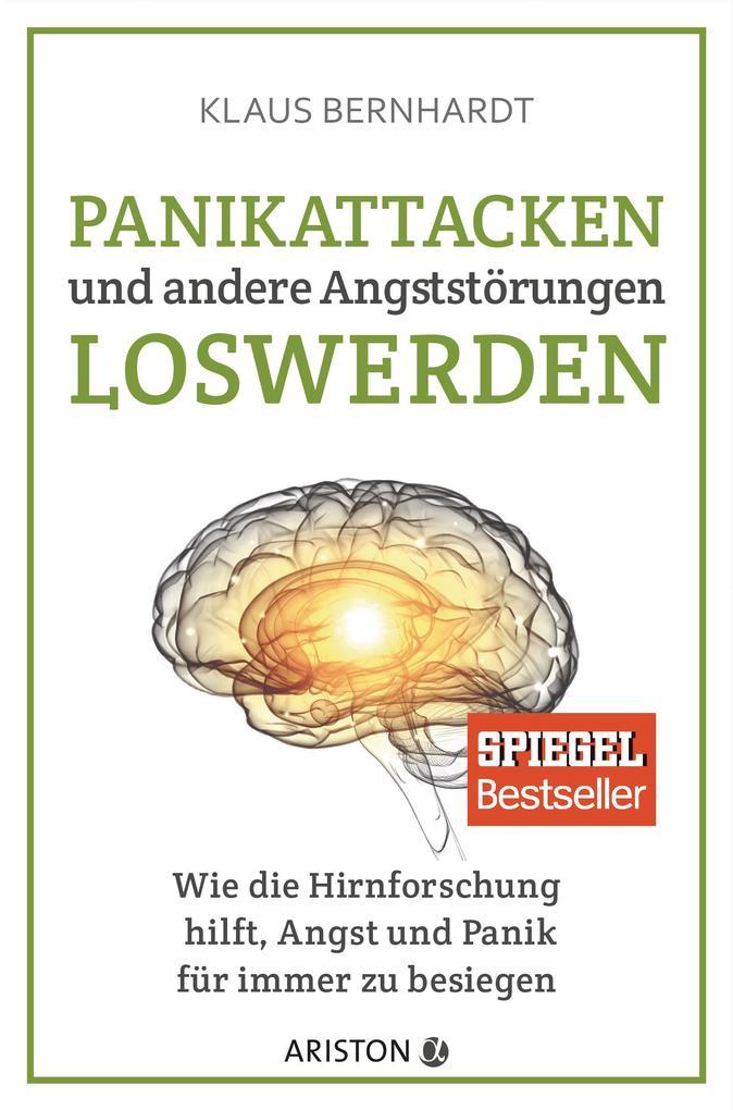 Panikattacken und andere Angststörungen loswerden als eBook