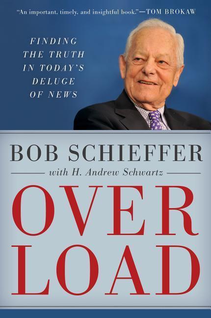 Overload als Buch von Bob Schieffer, H. Andrew ...
