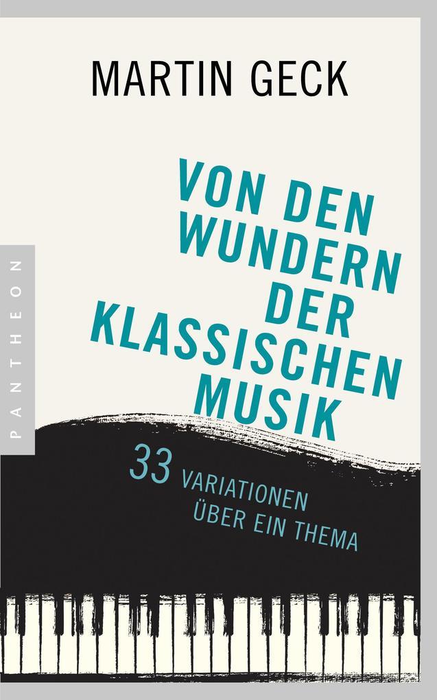 Von den Wundern der klassischen Musik als Buch ...