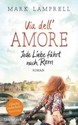 Via dell'Amore - Jede Liebe führt nach Rom