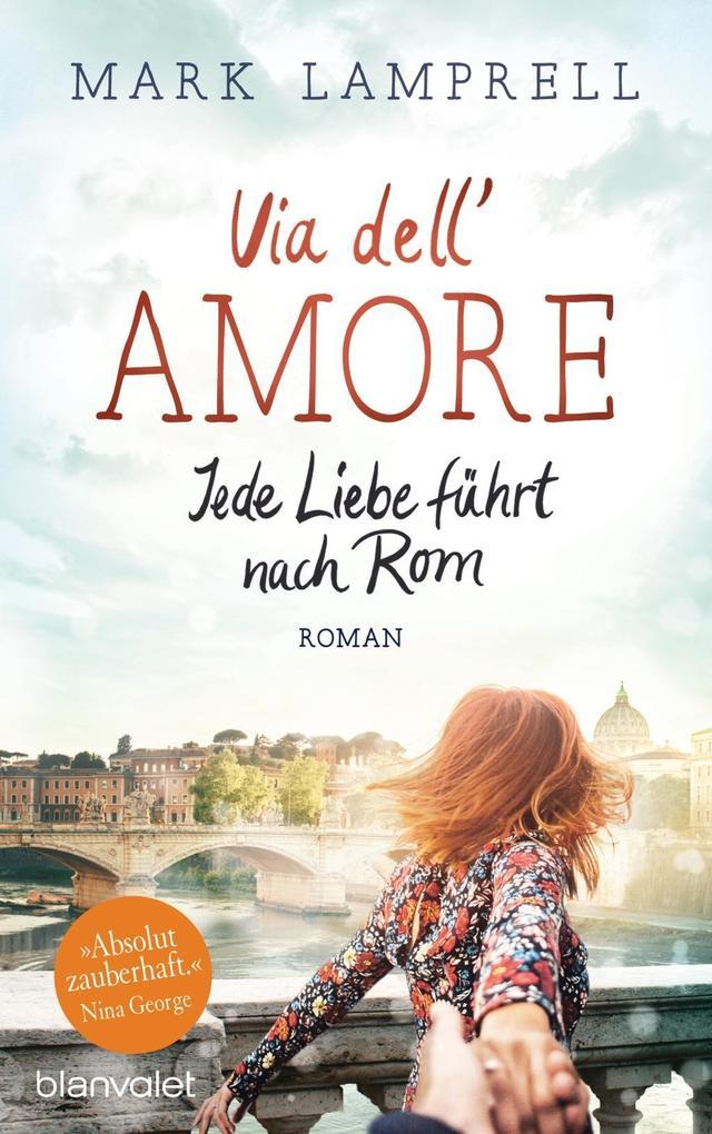 Via dell'Amore - Jede Liebe führt nach Rom als Buch