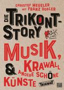 Die Trikont-Story