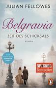 Belgravia. Zeit des Schicksals