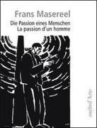 Die Passion eines Menschen. Ediz. italiana e tedesca