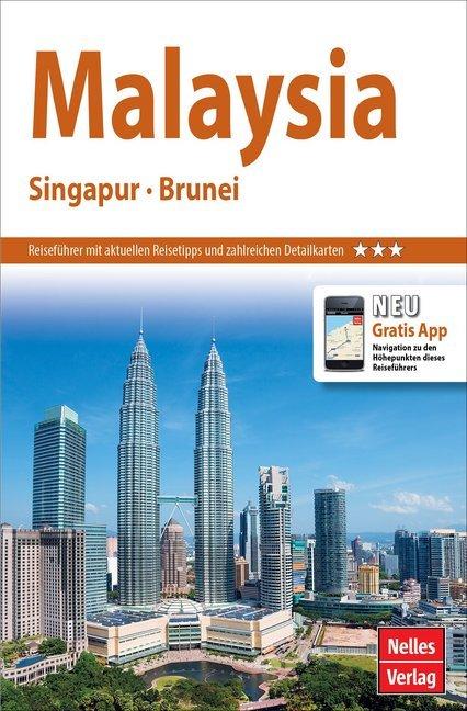 Nelles Guide Malaysia Singapur als Buch von