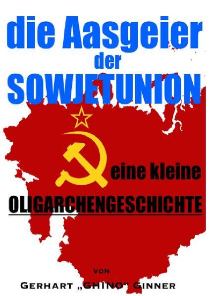 Die Aasgeier der Sowjetunion als Buch (kartoniert)