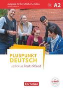 Pluspunkt Deutsch A2 - Ausgabe für berufliche Schulen - Schülerbuch