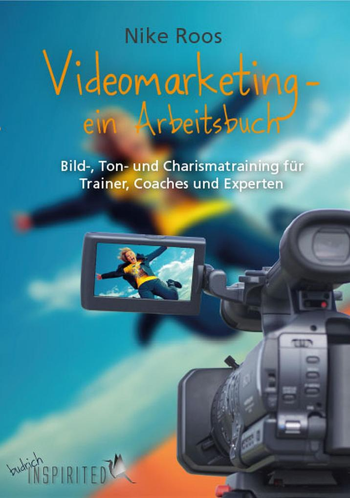 Videomarketing - ein Arbeitsbuch als eBook Down...