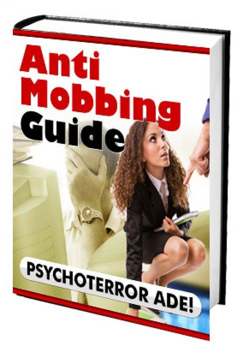 Anti Mobbing Guide ´ PSYCHOTERROR ADE! als eBoo...