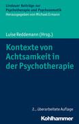 Kontexte von Achtsamkeit in der Psychotherapie