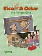 Rico & Oskar. Die Regenhütte