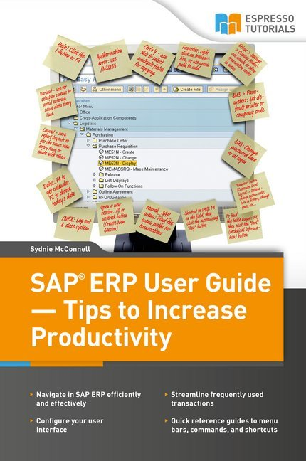 SAP ERP User Guide - Tips to Increase Productiv...