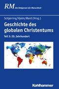 Geschichte des globalen Christentums 03