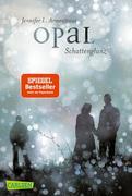 Obsidian 03: Opal. Schattenglanz (mit Bonusgeschichten)