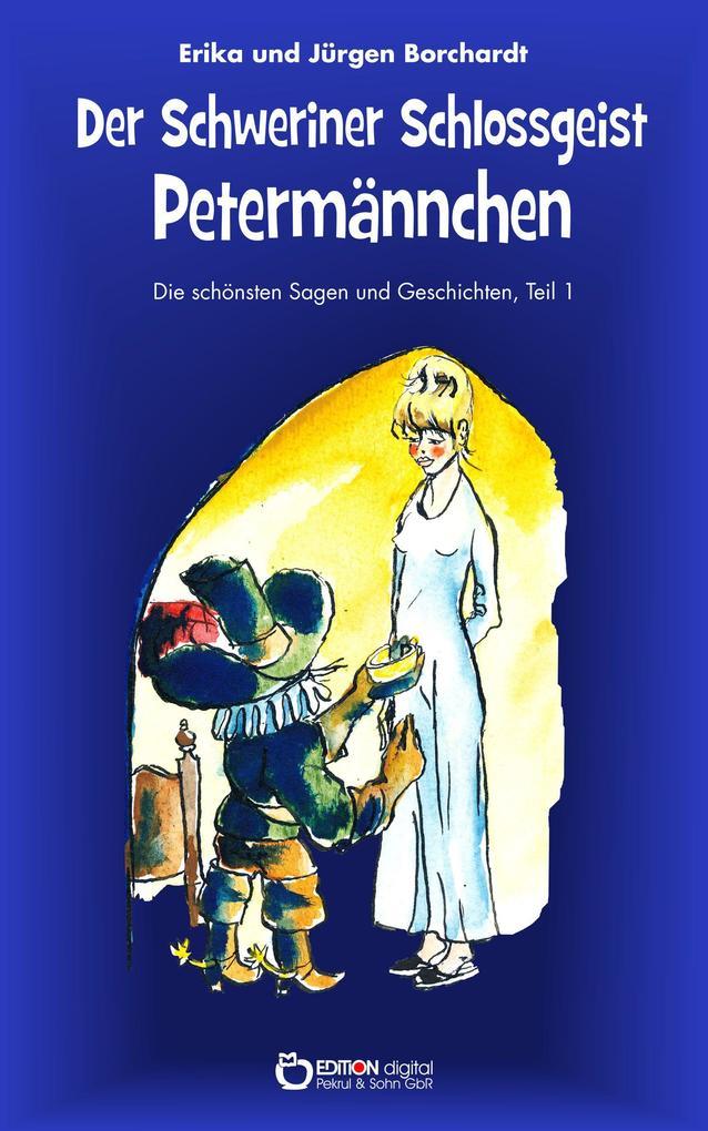 Der Schweriner Schlossgeist Petermännchen als B...