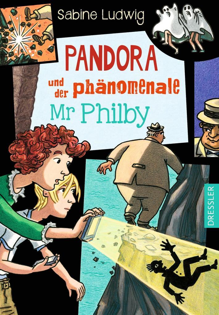 Pandora und der phänomenale Mr Philby als Buch