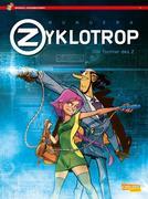 Zyklotrop: Die Tochter des Z