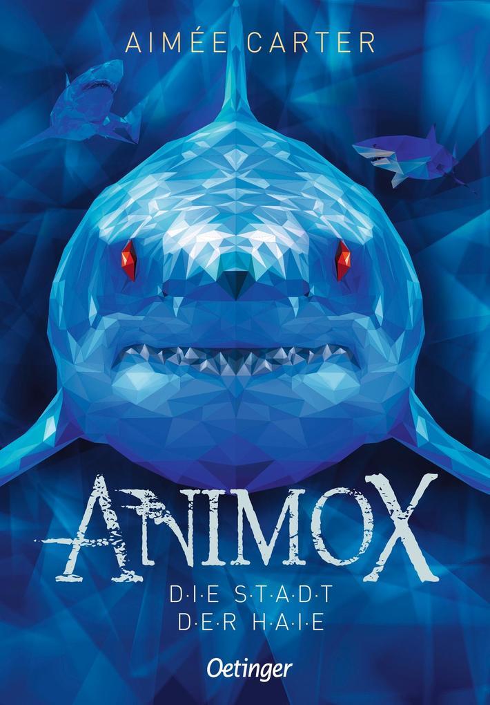 Animox 03. Die Stadt der Haie als Buch
