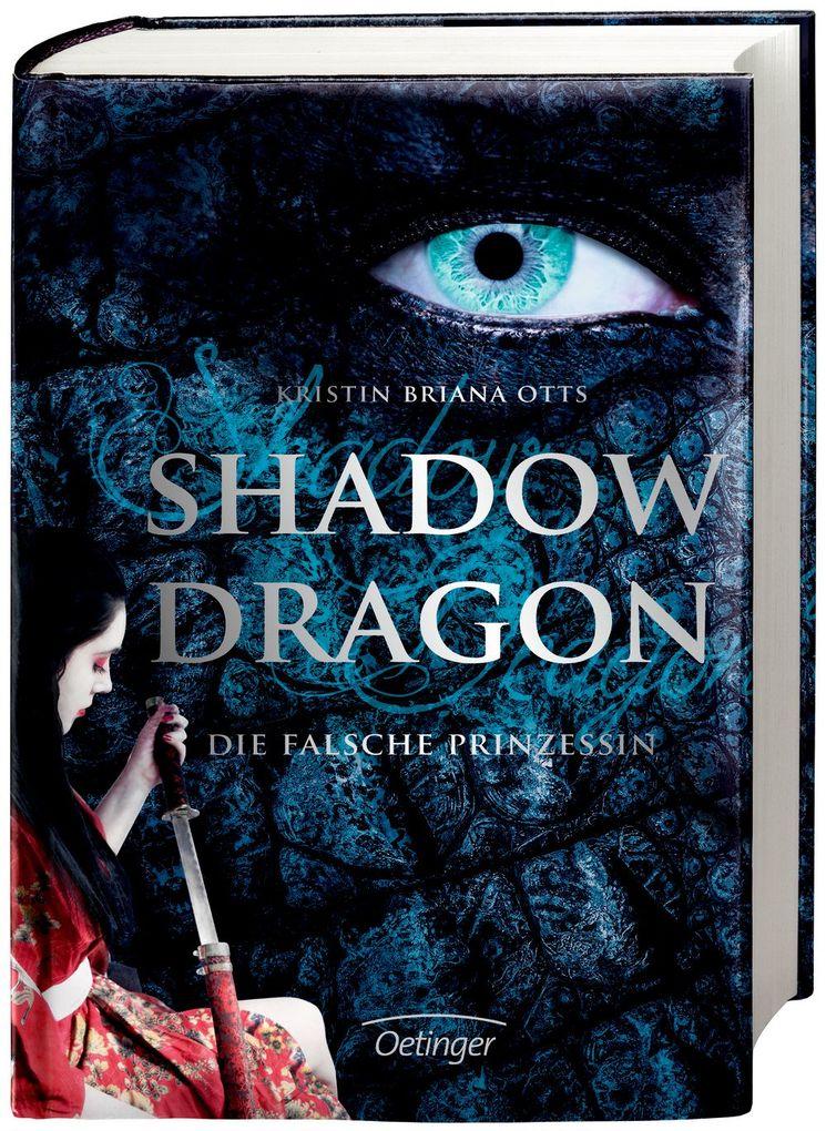 Shadow Dragon. Die falsche Prinzessin als Buch