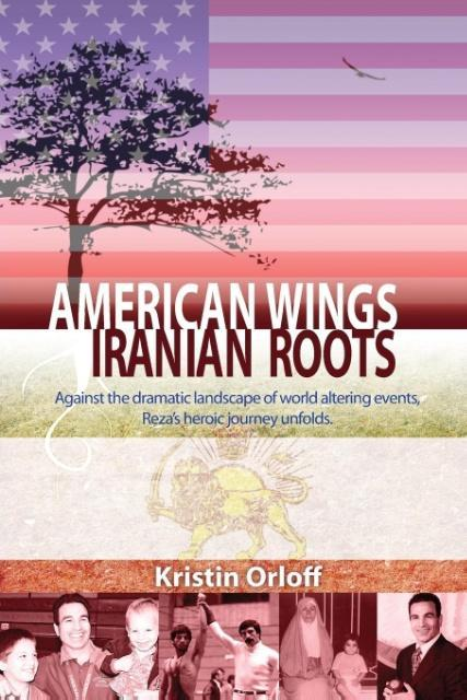 American Wings Iranian Roots als Taschenbuch vo...