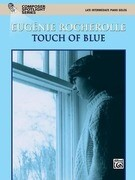 Touch of Blue: Late Intermediate Piano Solos