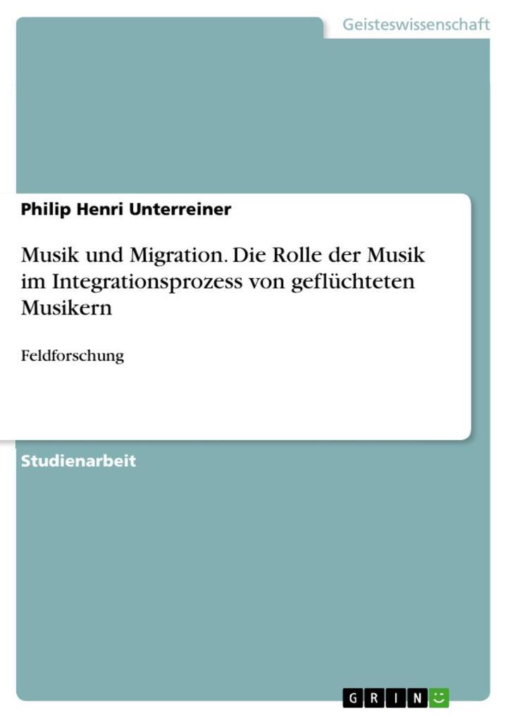 Musik und Migration. Die Rolle der Musik im Int...