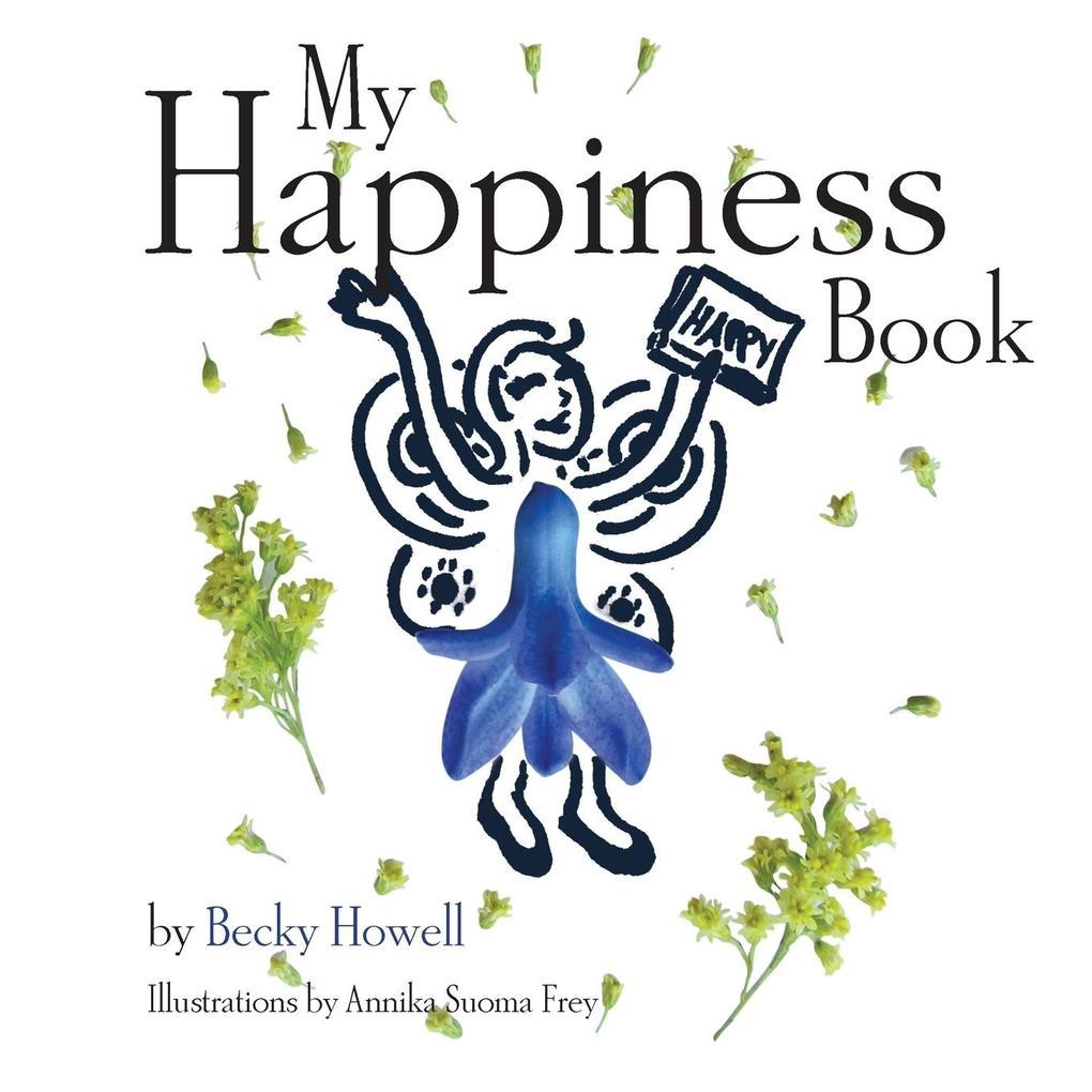 My Happiness Book als Taschenbuch von Becky Howell