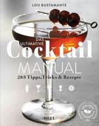 Das ultimative Cocktail Manual