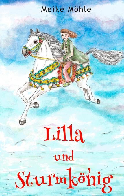 Lilla und Sturmkönig als Buch (kartoniert)
