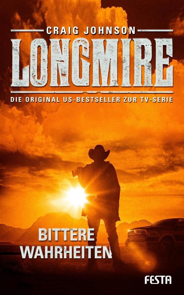 Longmire: Bittere Wahrheiten als Buch