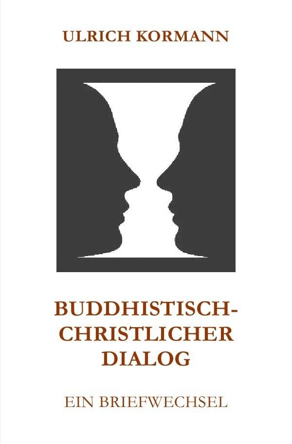 Buddhistisch-Christlicher Dialog als Buch