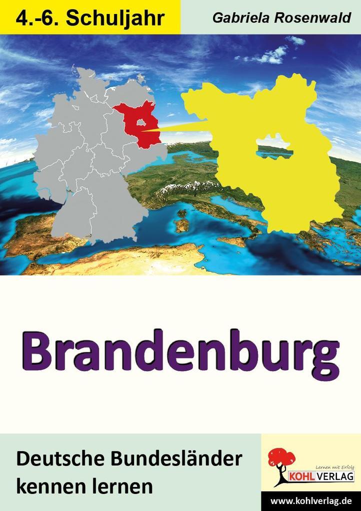 Deutsche Bundesländer kennen lernen. Brandenbur...