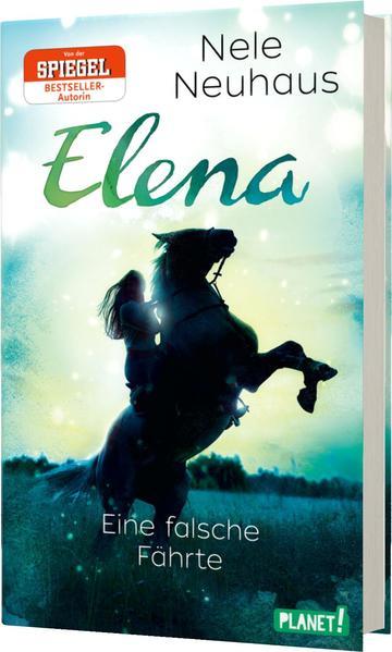 Elena - Ein Leben für Pferde 6: Eine falsche Fährte als Buch