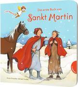 Dein kleiner Begleiter: Das erste Buch von Sankt Martin