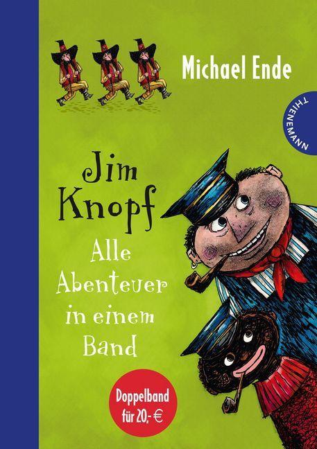 Jim Knopf - Alle Abenteuer in einem Band als Buch