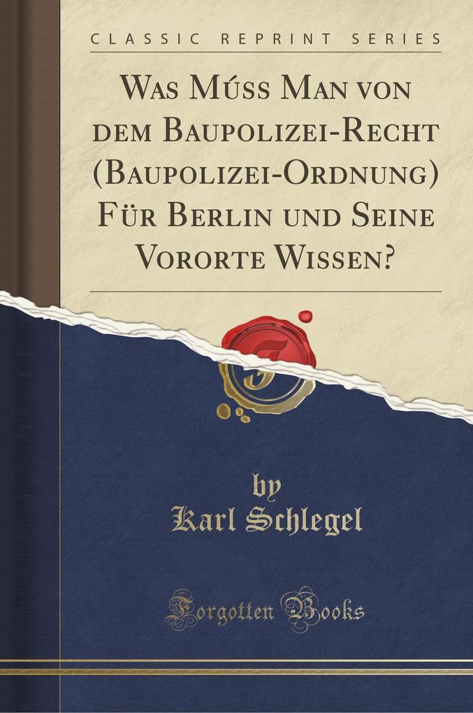 Was Múss Man von dem Baupolizei-Recht (Baupoliz...