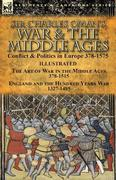 Sir Charles Oman's War & the Middle Ages