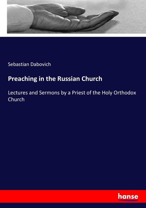 Preaching in the Russian Church als Buch von Se...