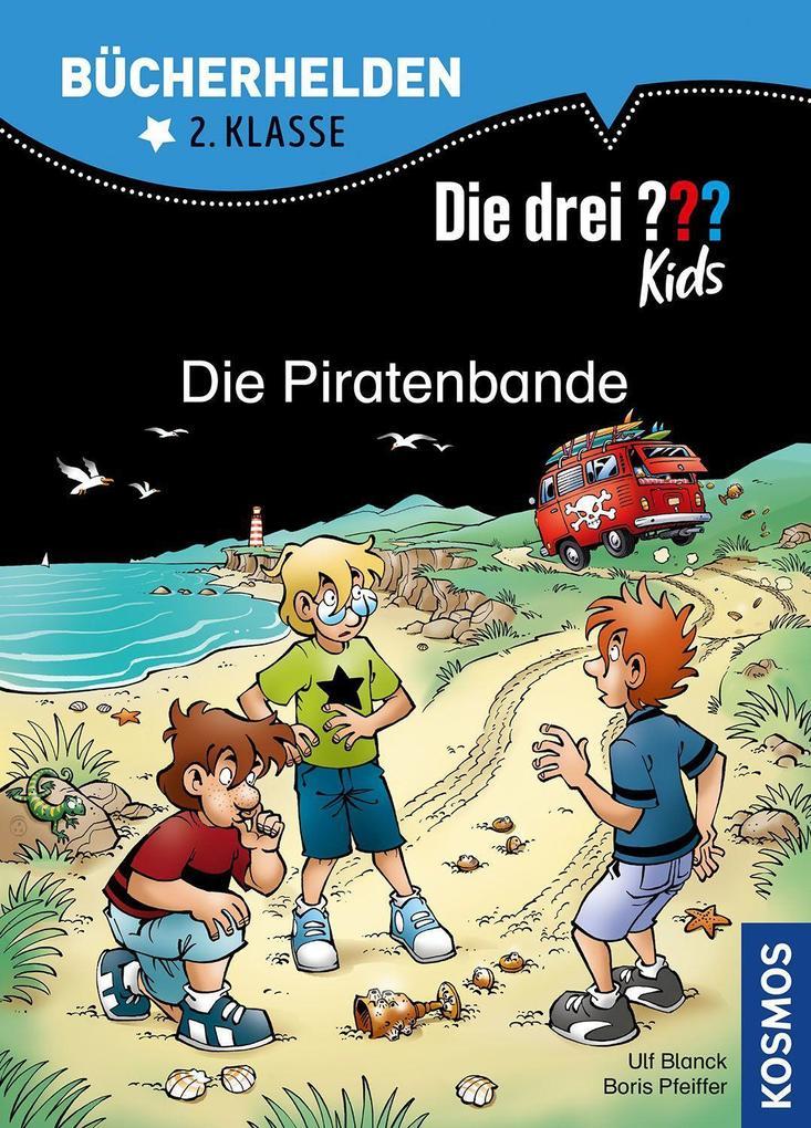 Die drei ??? Kids. Bücherhelden. Die Piratenbande (drei Fragezeichen) als Buch