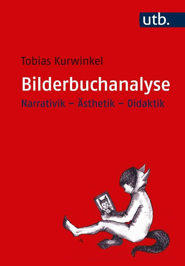 Bilderbuchanalyse als Taschenbuch von Tobias Ku...
