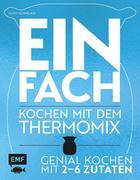Einfach - Kochen mit dem Thermomix®