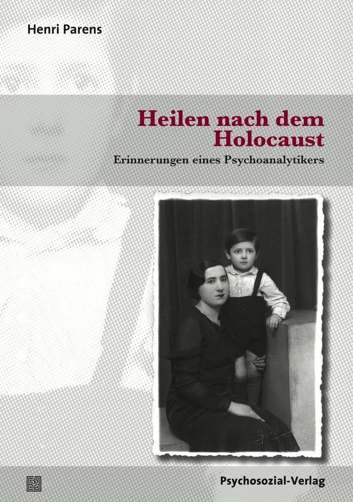 Heilen nach dem Holocaust als Buch von Henri Pa...