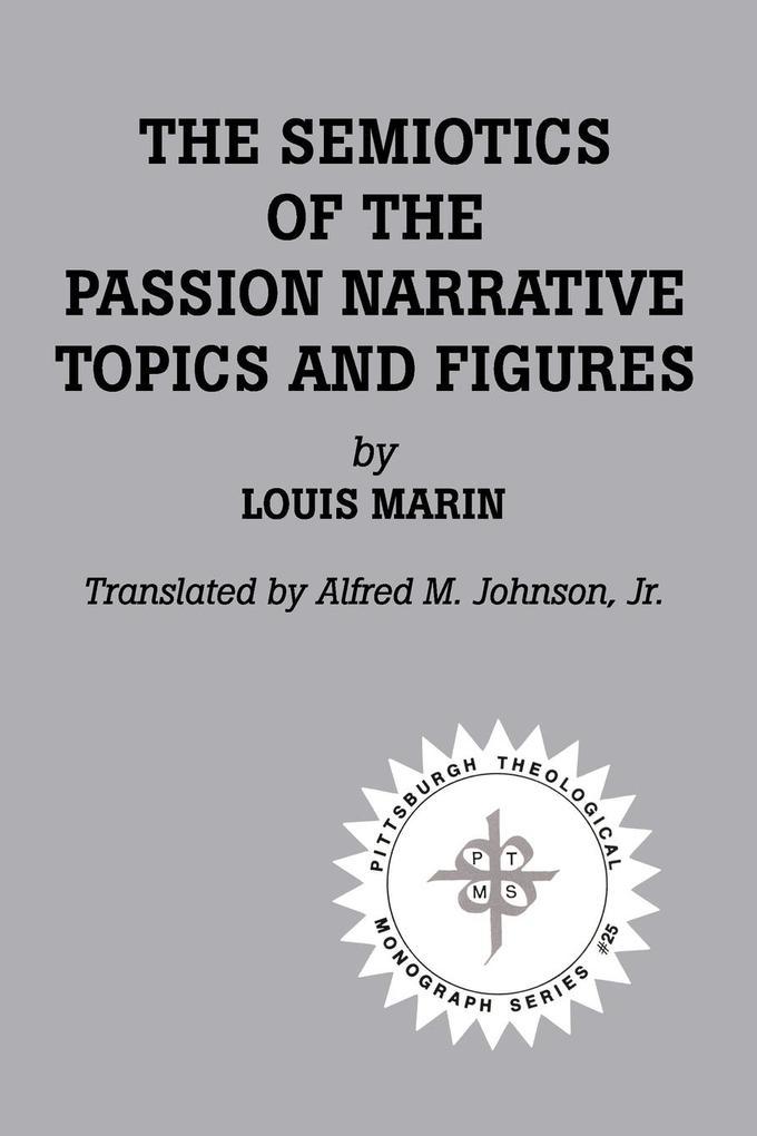 The Semiotics of the Passion Narrative als Taschenbuch