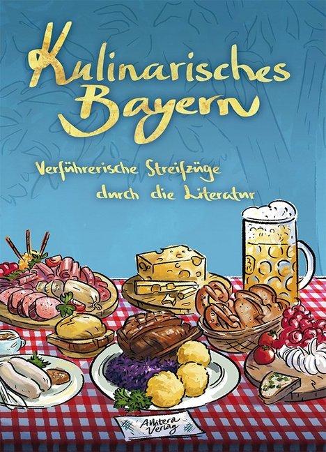 Kulinarisches Bayern als Buch