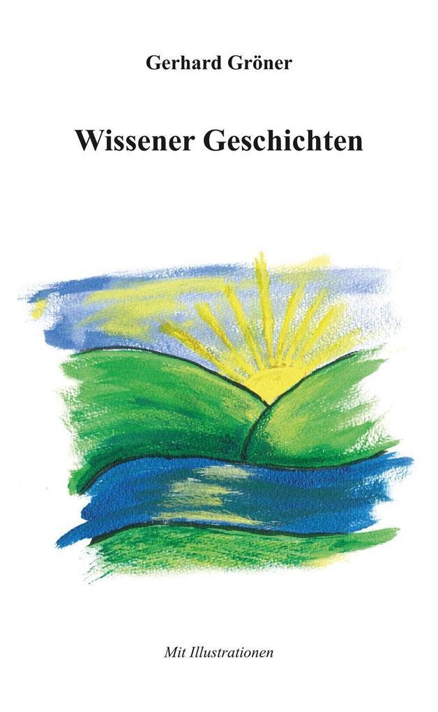 Wissener Geschichten als Taschenbuch von Gerhar...