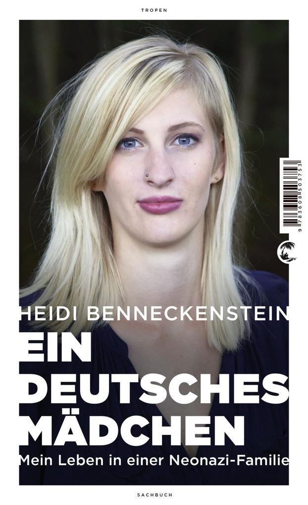 Ein deutsches Mädchen als Buch von Heidi Bennec...