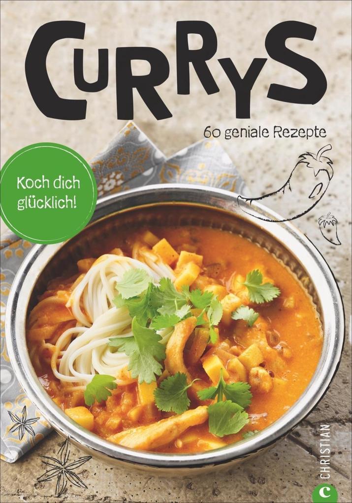 Koch dich glücklich: Currys als Buch von