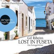 Lost in Fuseta (Gekürzte Lesung)