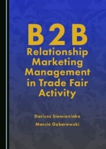 B2B Relationship Marketing Management in Trade ...