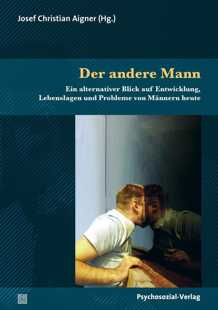 Der andere Mann als eBook Download von Josef Christian Aigner - Josef Christian Aigner